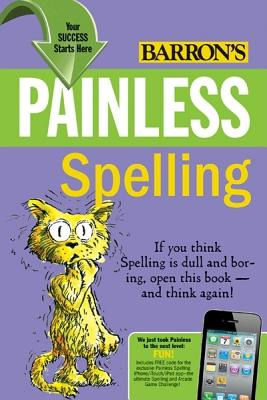 Painless Spelling By Elizabeth, Mary