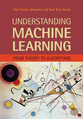 Understanding Machine Learning By Shalev-shwartz, Shai/ Ben-David, Shai