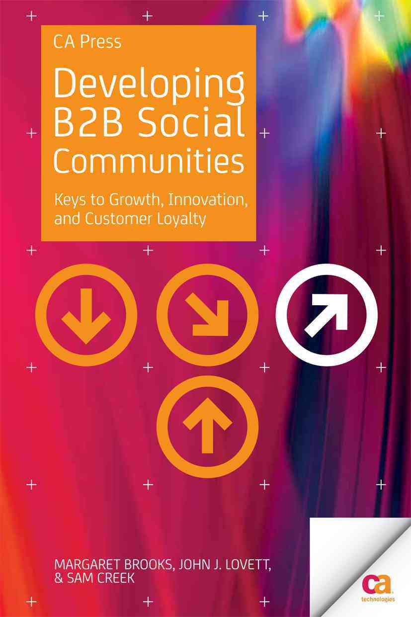 Developing B2b Social Communities By Brooks, Margaret/ Lovett, John J./ Creek, Sam